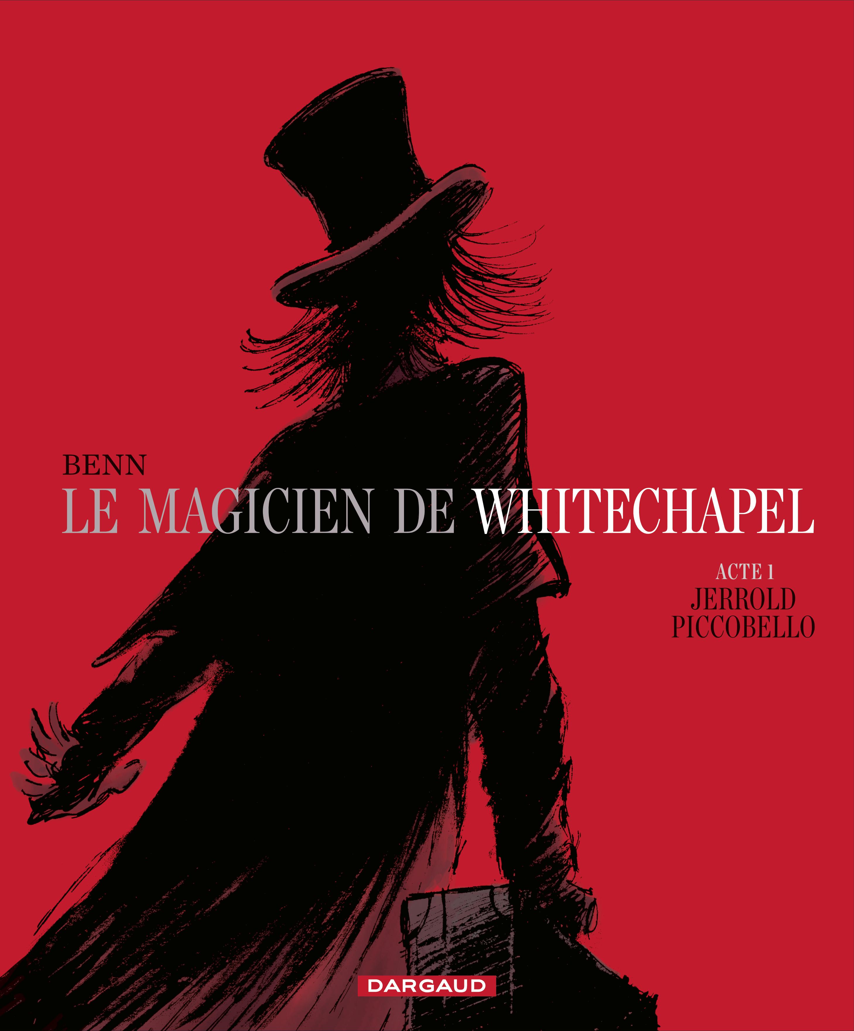 André Benn le magicien de Whitechapel