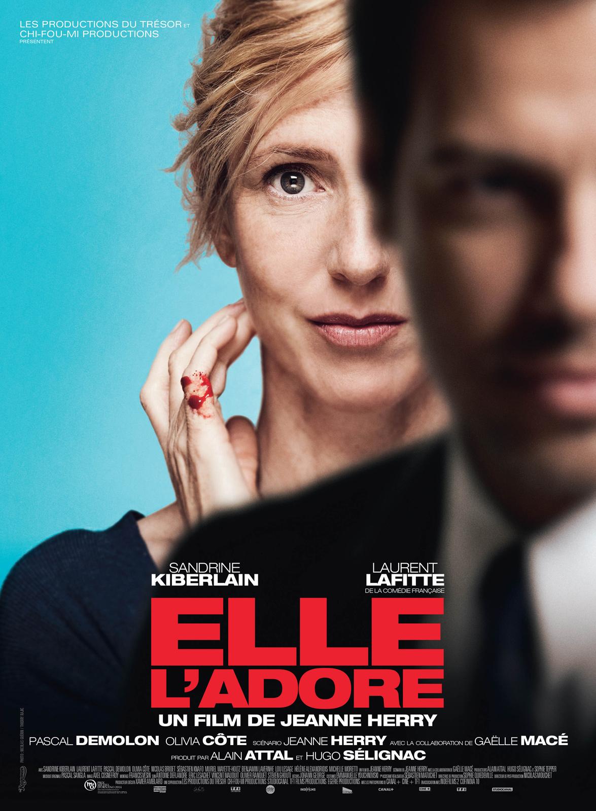 Elle l'adore (2014), de Jeanne Herry. Avec Sandrine Kiberlain, Lauren Lafitte, Pascal Demolon, Olivia Côte