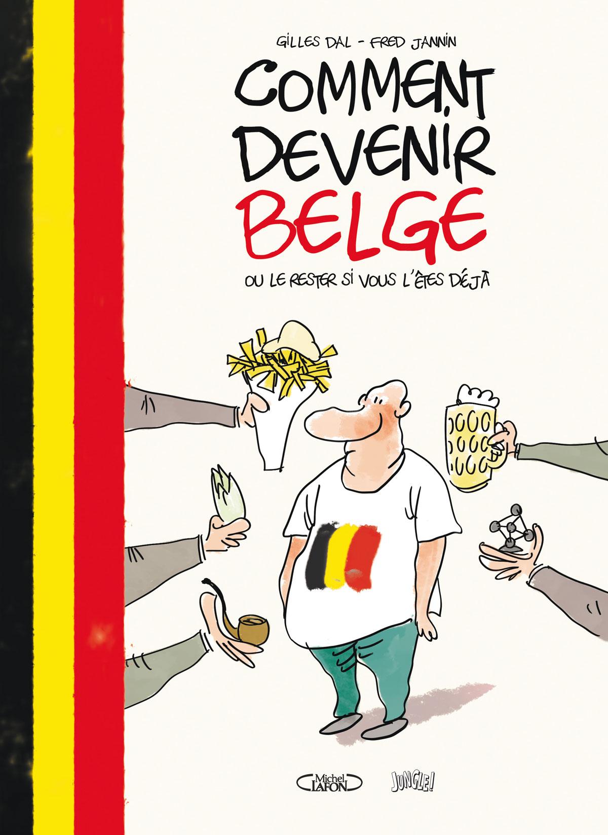 Comment devenir belge Dal Jannin Michel Lafon Jungle Couverture