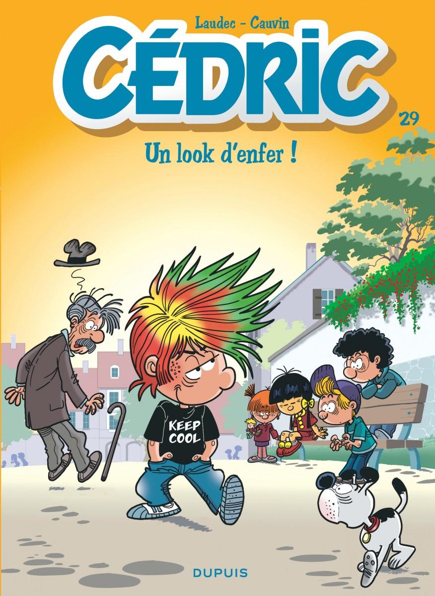 Cédric - Un look d'enfer - Laudec - Cauvin -Dupuis - couverture
