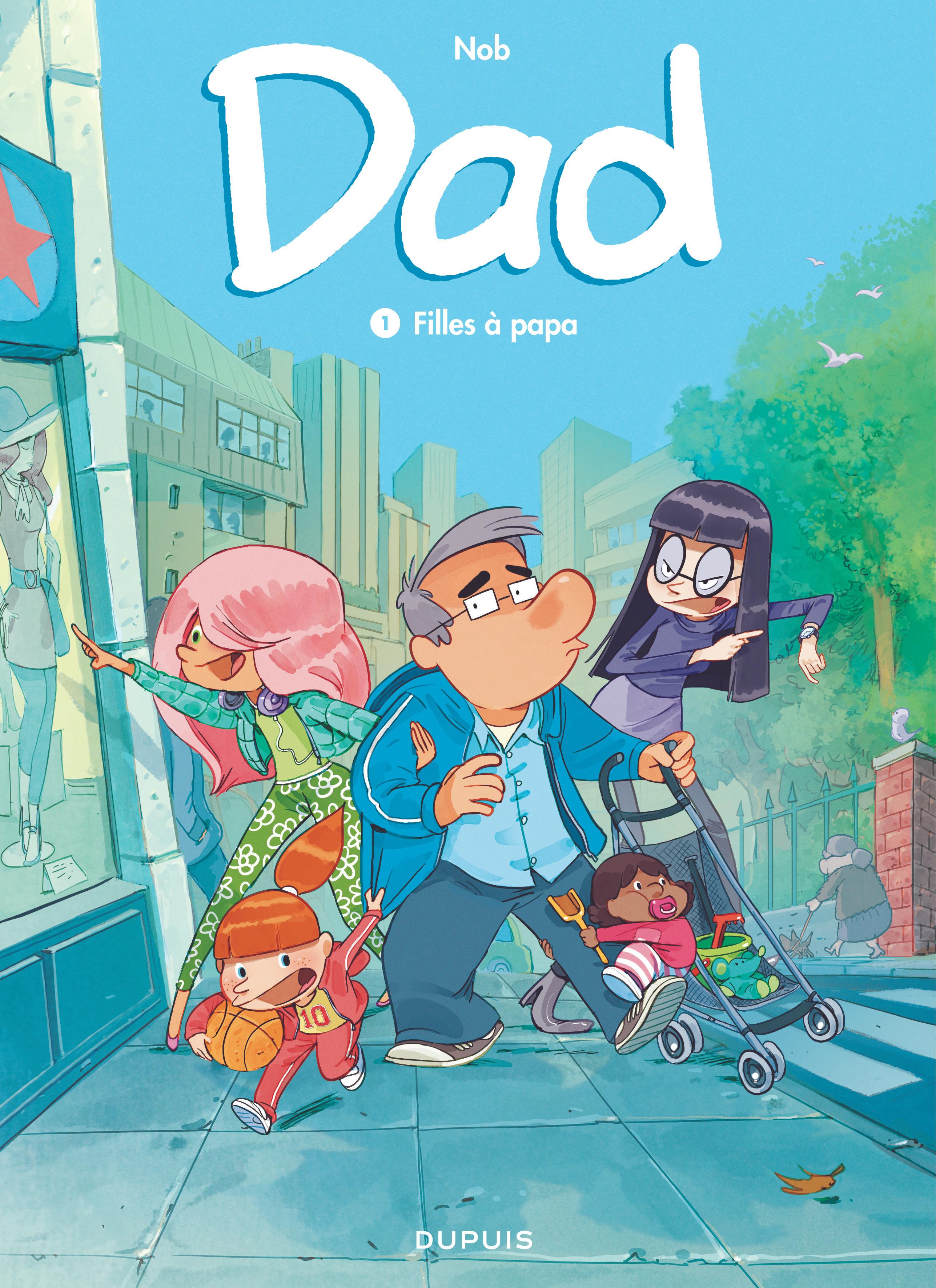 Dad Nob Filles à papa Dupuis Couverture