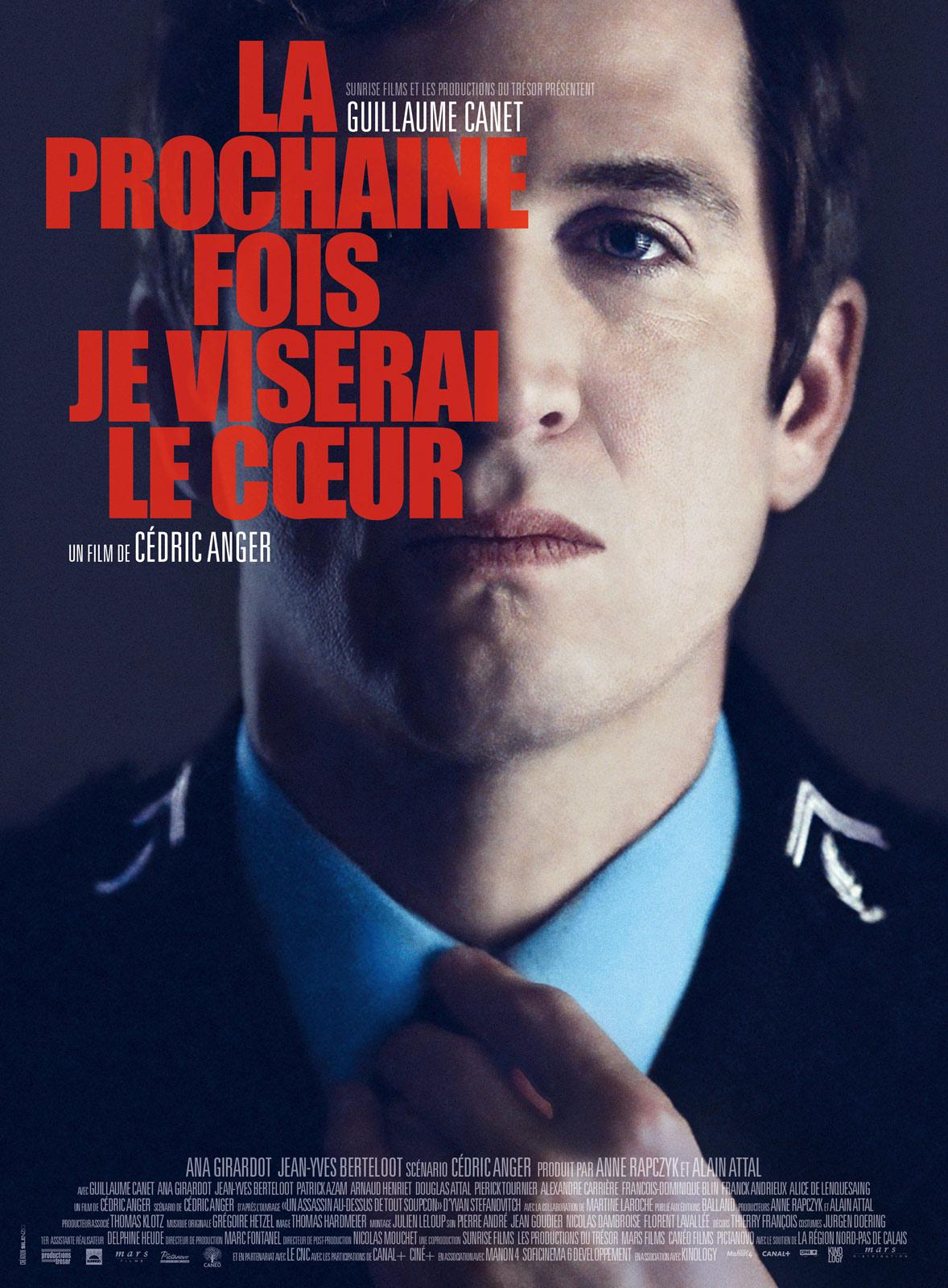 La prochaine fois je viserai le coeur Cédric Anger Guillaume Canet DVD