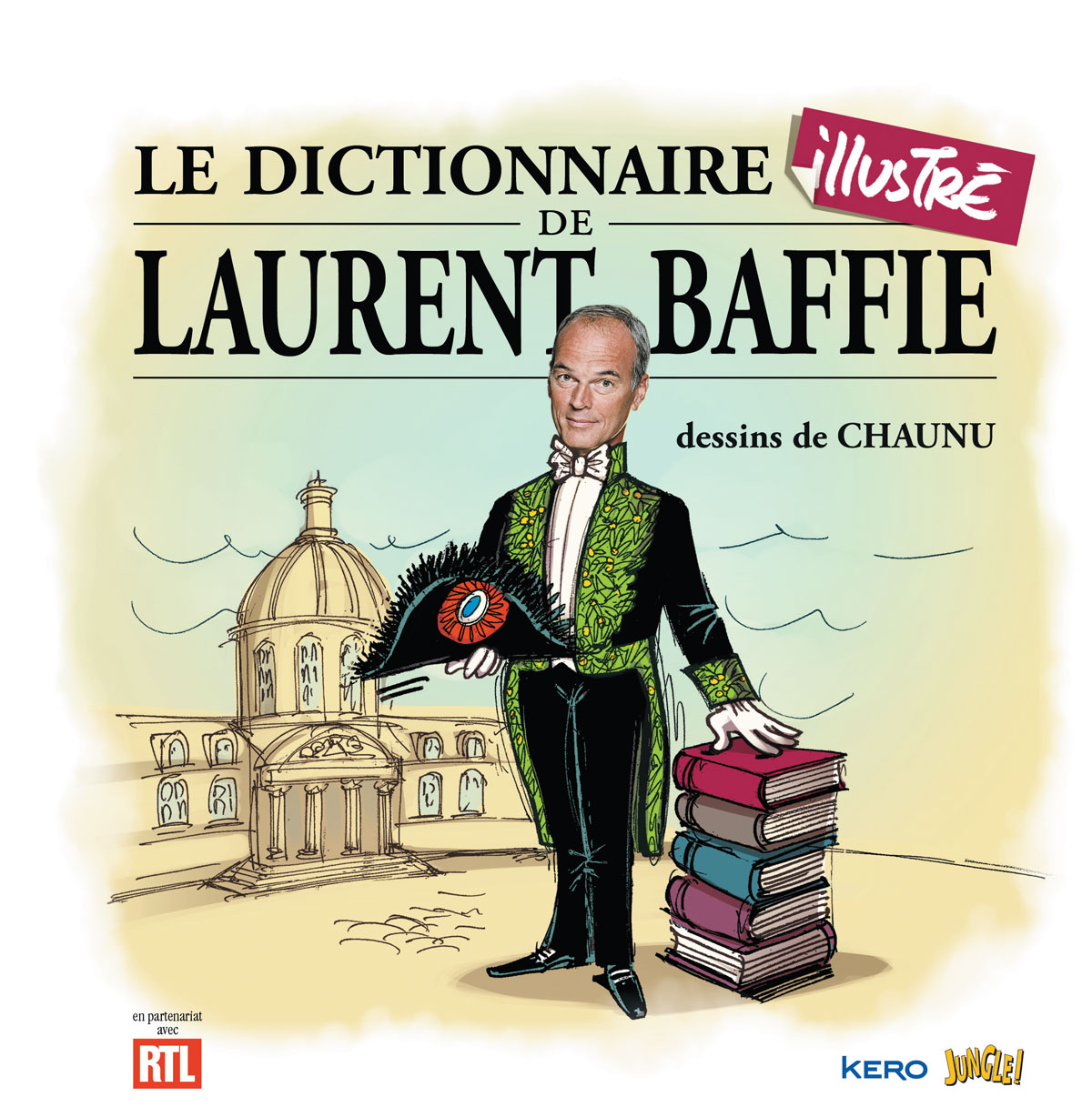 Laurent Baffie - Chaunu - Dictionnaire illustré - Kero - Jungle - Couverture
