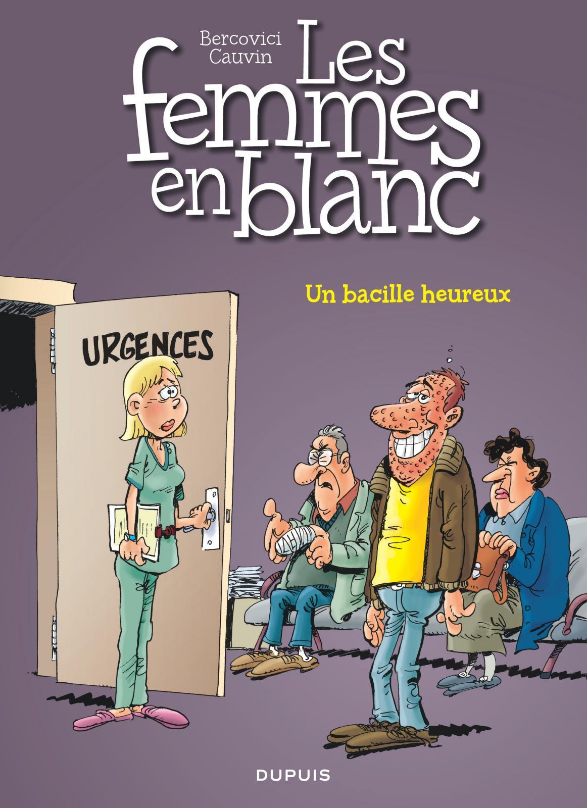 Les femmes en blanc Un bacille heureux tome 37 Cauvin Bercovici Dupuis couverture