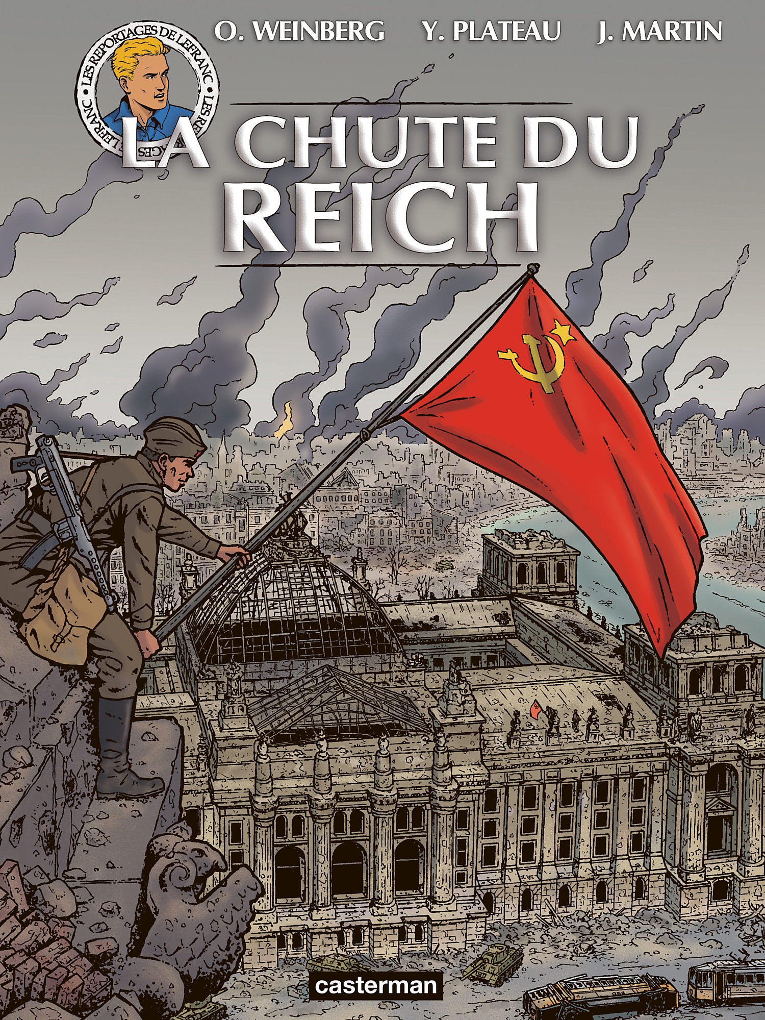 Les reportages de Lefranc - La chute du Reich - Martin Plateau Weinberg Bournier - Casterman - Couverture