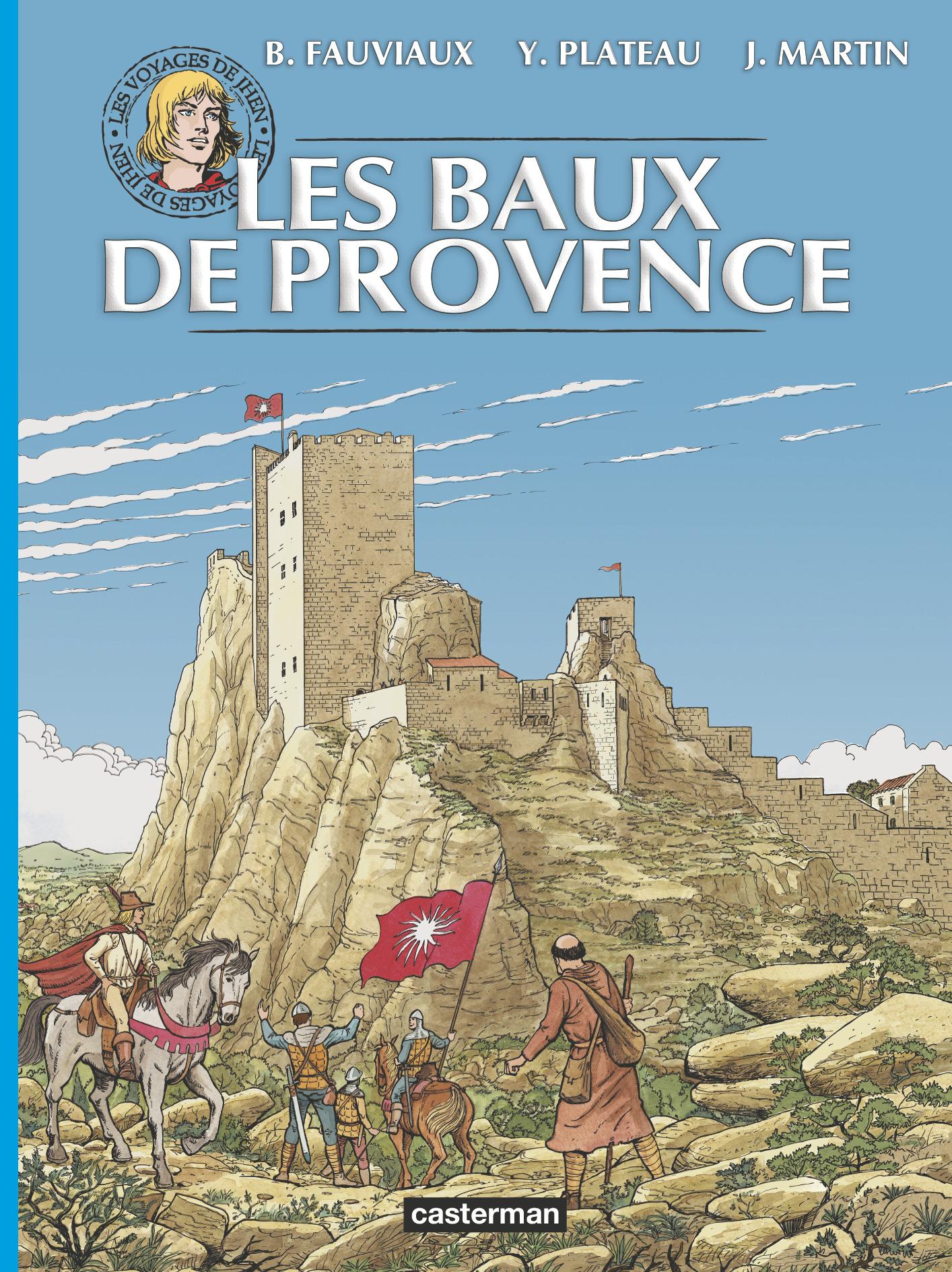 Les voyages de Jhen - Les Baux de Provence - Martin Plateau Fauviaux - Casterman - Couverture