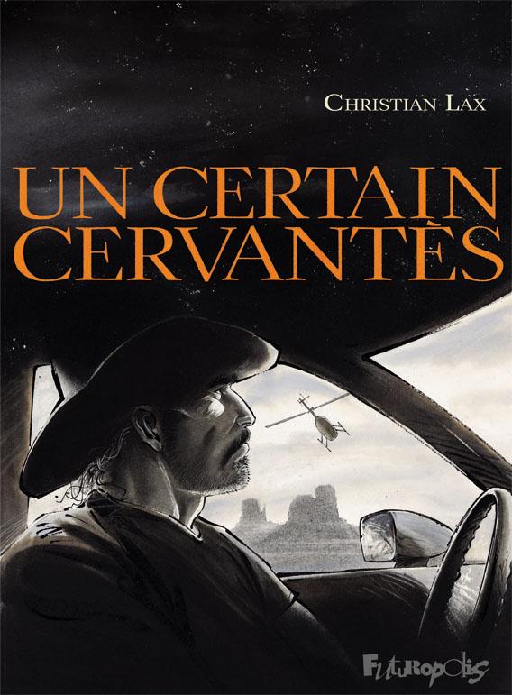 Un certain Cervantès - Christian Lax - Futuropolis - Couverture