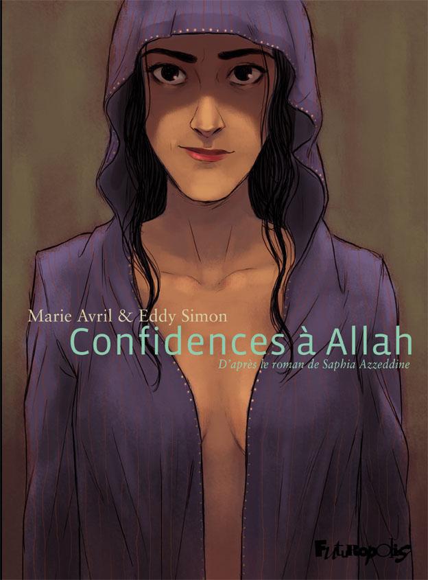 Confidences à Allah - Azzeddine-Simon-Avril-Futuropolis - Couverture