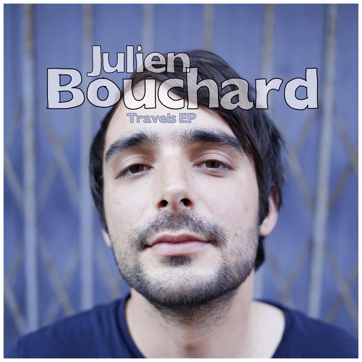 Julien Bouchard Travels Ep - Hot Puma Records