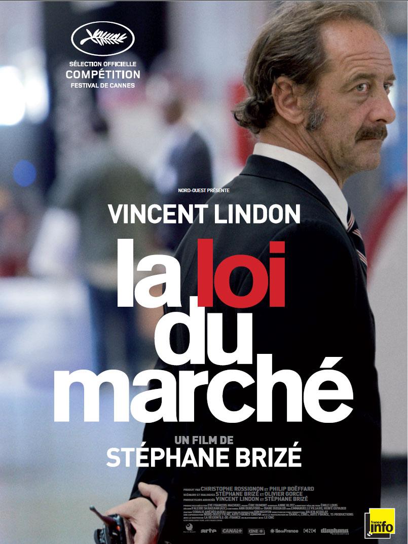 La loi du marché - Stéphane Brizé - Vincent Lindon - Affiche