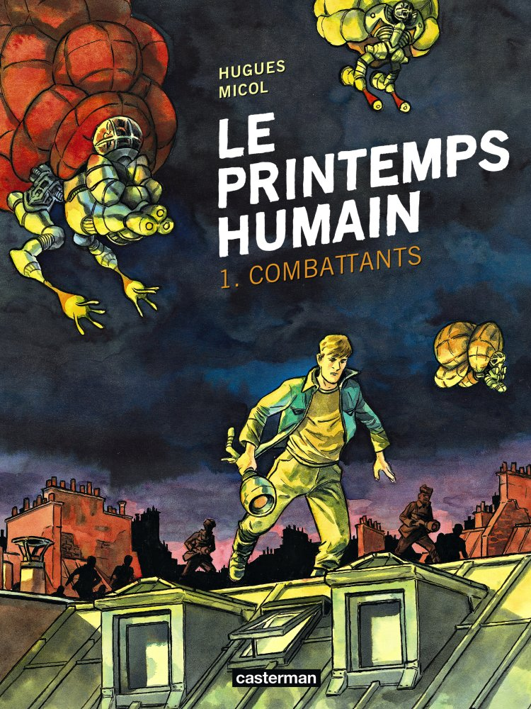 Le printemps humain - Hugues Micol - Casterman - Couverture