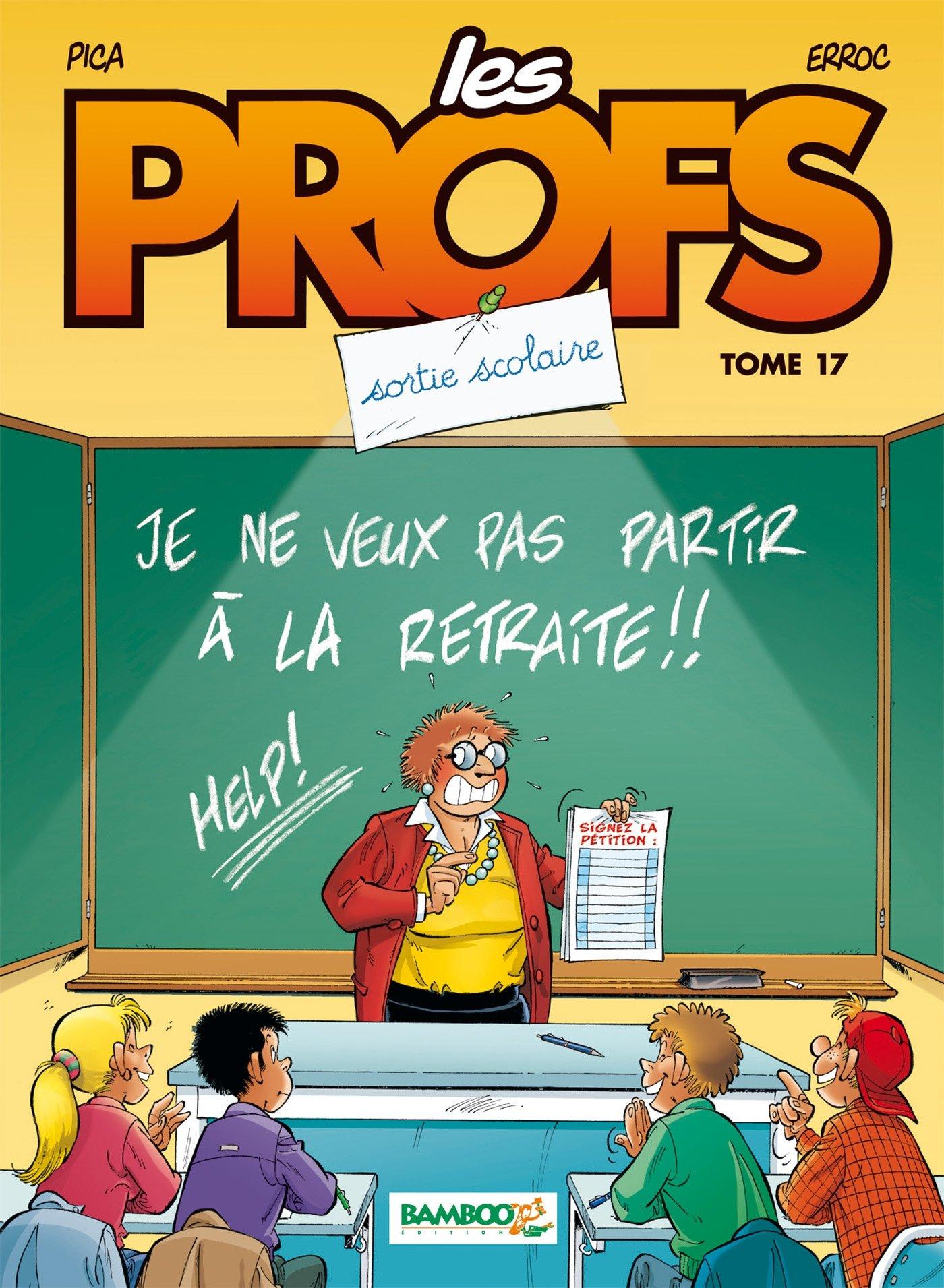 Les Profs - Tome 17 - Sortie Scolaire - Erroc - Pica - couverture