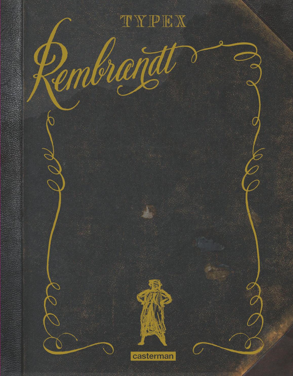 Rembrandt - Typex - Casterman -couverture 2