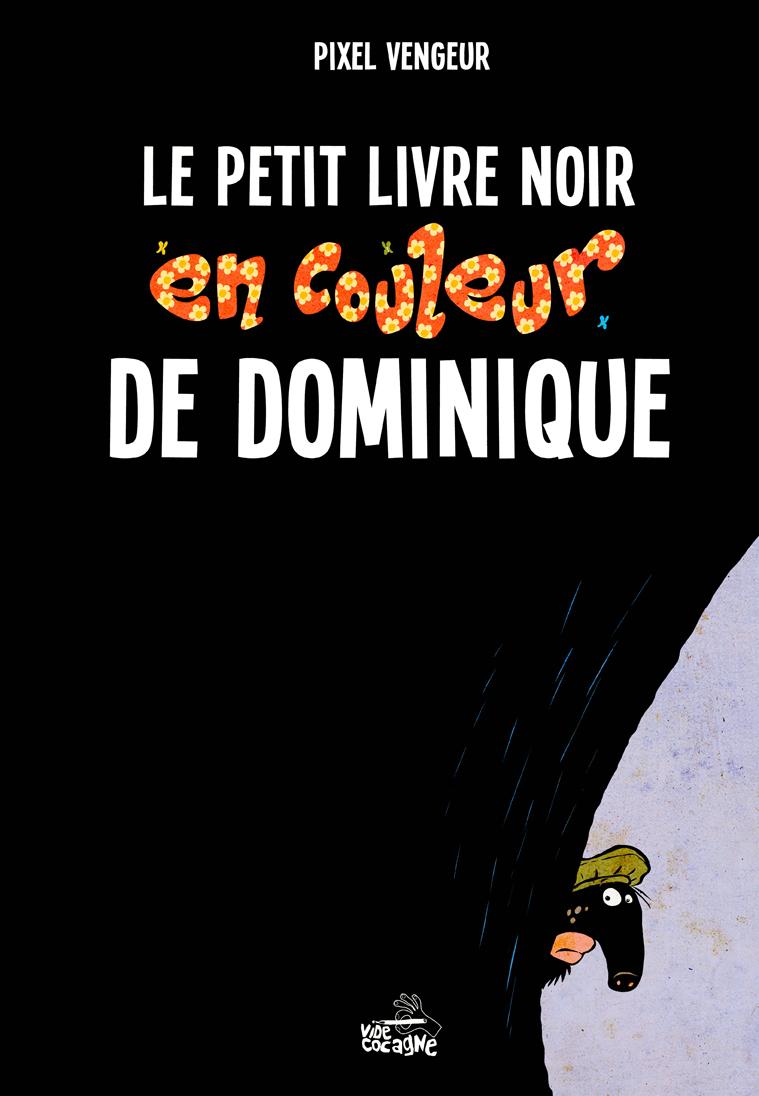 Pixel Vengeur -Vide  Cocagne - Petit livre noir de Dominique