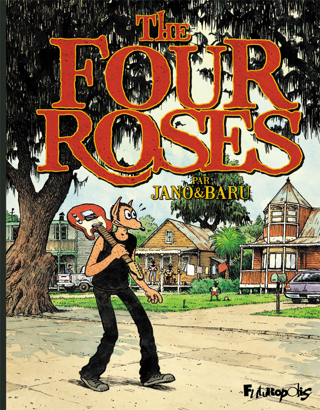 The Four Roses - Baru & Jano - Futuropolis - Couverture