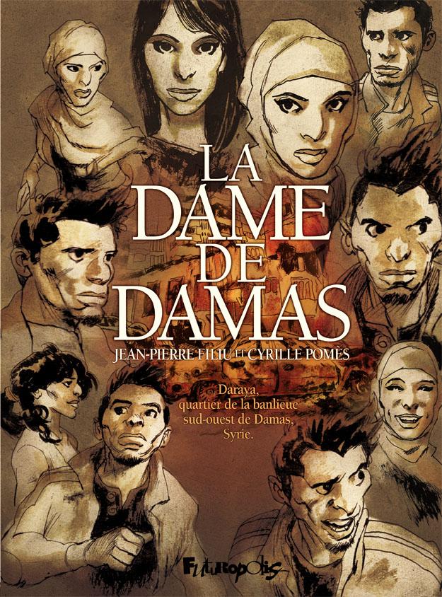 La dame de Damas - Jean-Pierre Filiu - Cyrille Pomès - Couverture