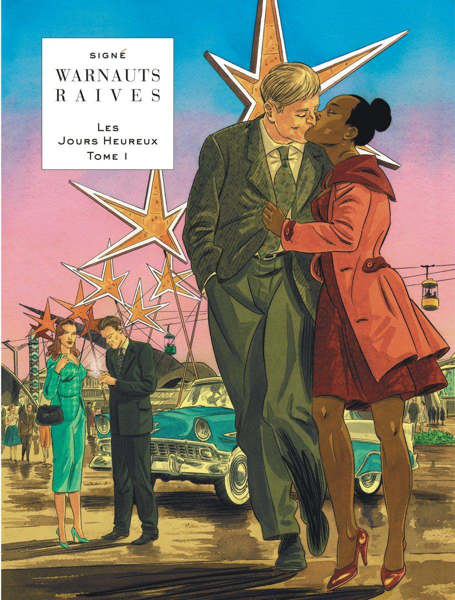 Les jours heureux - Warnauts - Raives - Tome 1 - Expo 58 - Couverture