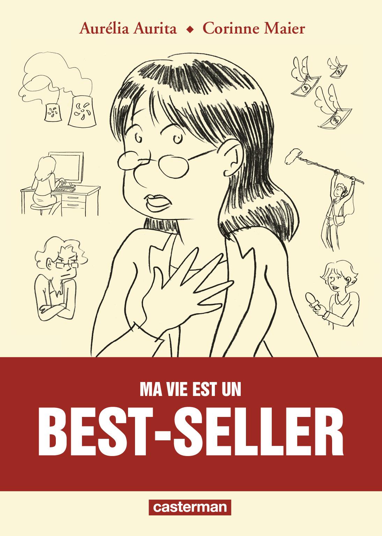 Ma vie est un best-seller - Aurita - Maier - Couverture