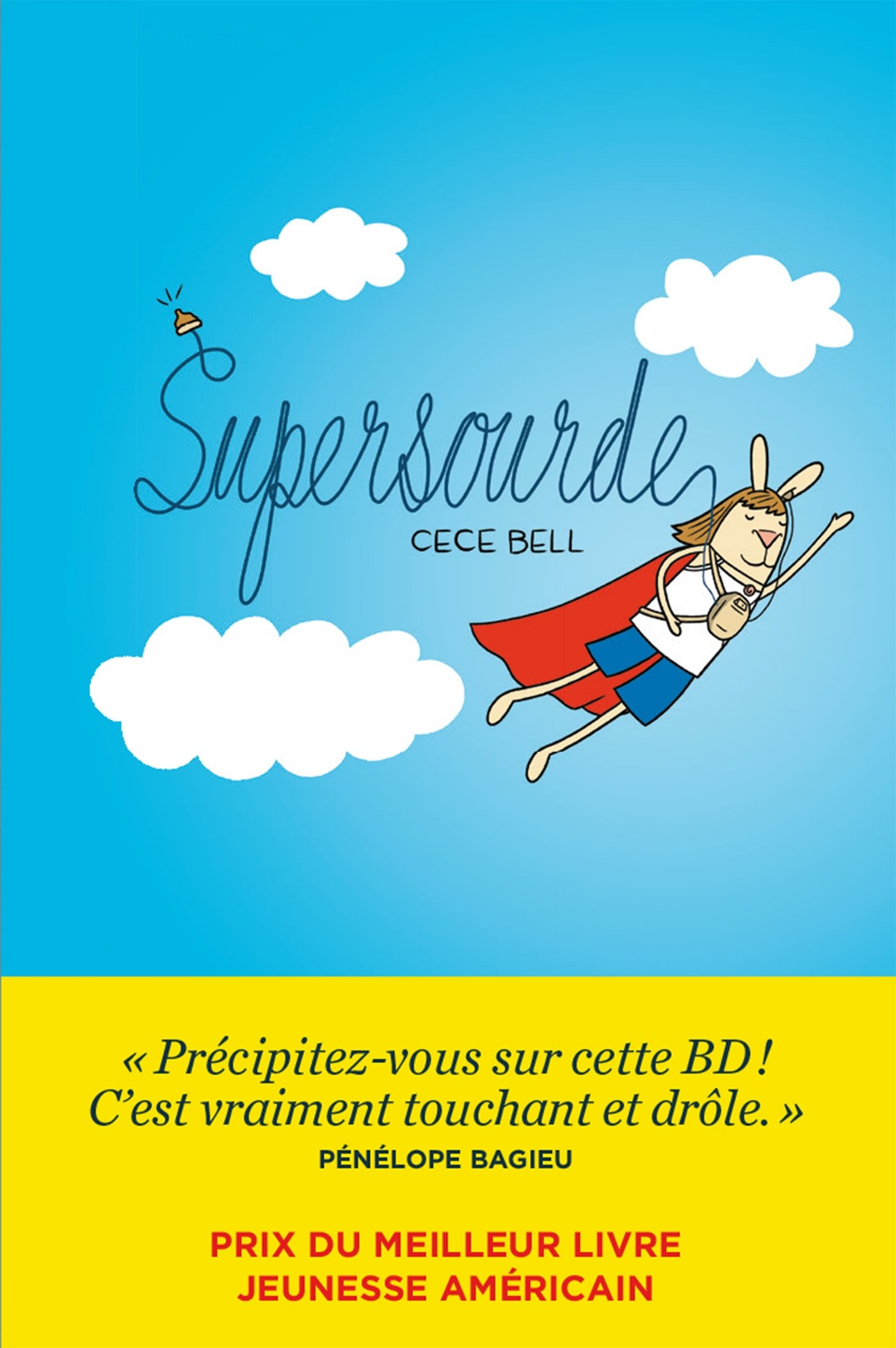 Cece Bell - Supersourde - Couverture