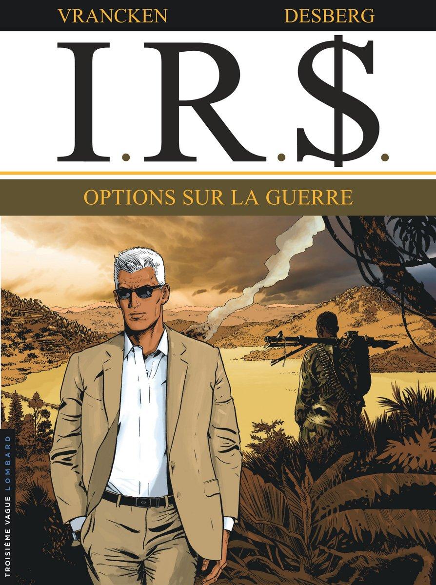 Desberg - Vrancken - IRS - T16 - Options sur la guerre - Couverture