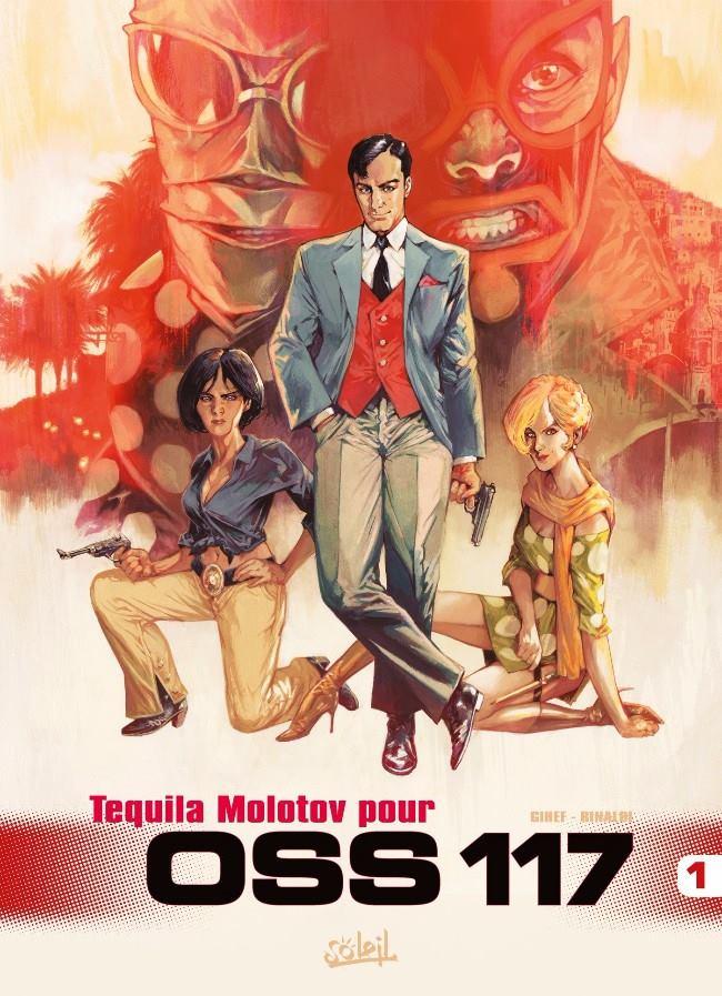Oss 117 - Tequila Molotov - Gihef - Pino Rinaldi - Couverture