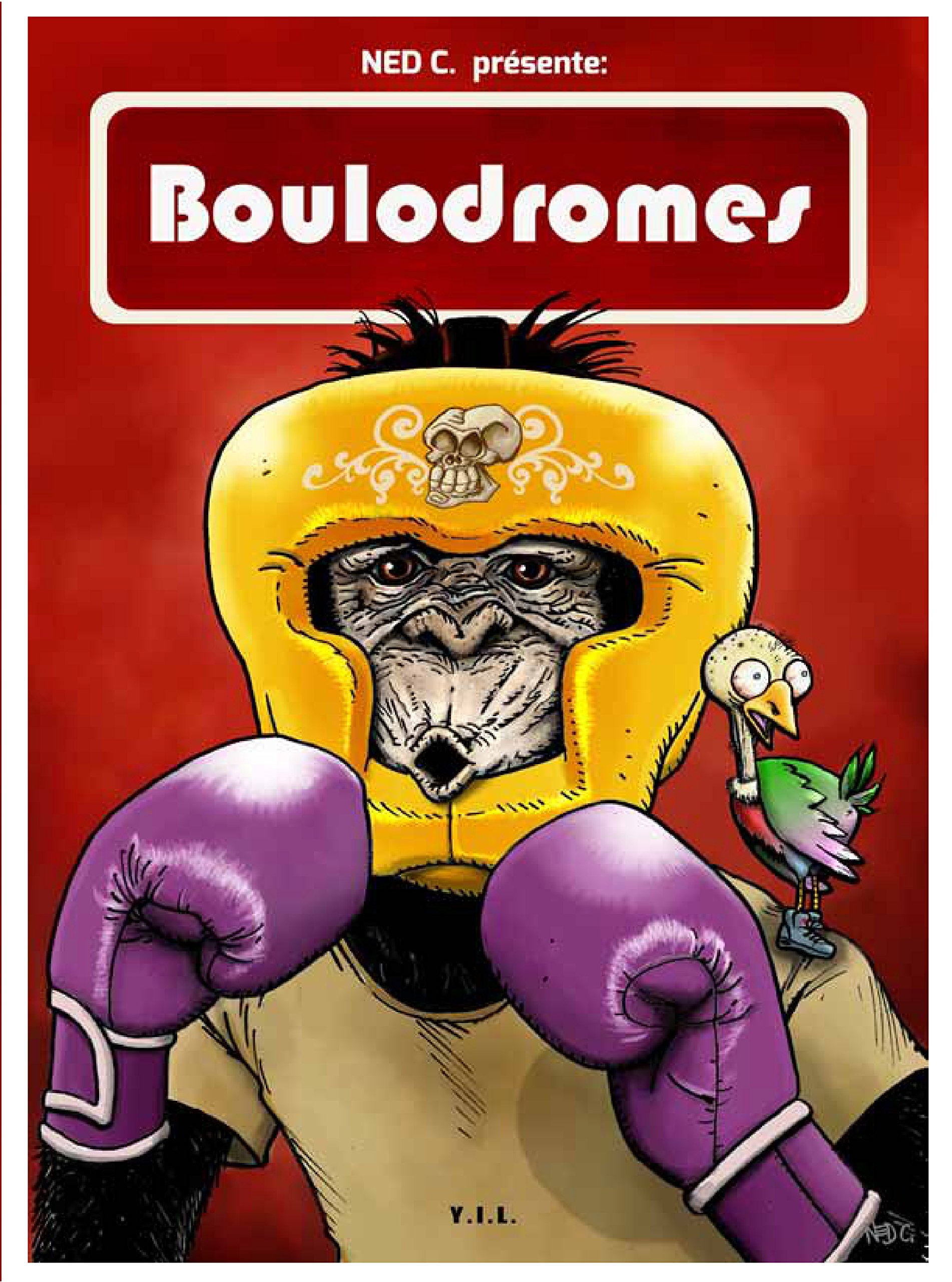 Ned C - Boulodromes - YIL Editions - Couverture