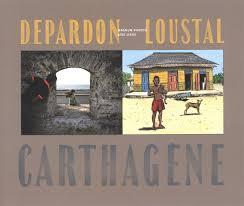 Carthagène - Loustal - Depardon - COuverture