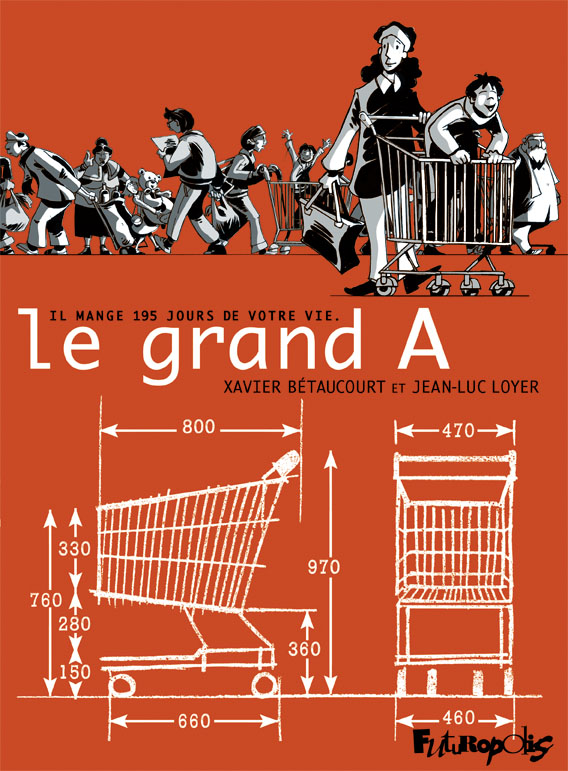 Le grand A - Xavier Betaucourt - Jean-luc Loyer - couverture