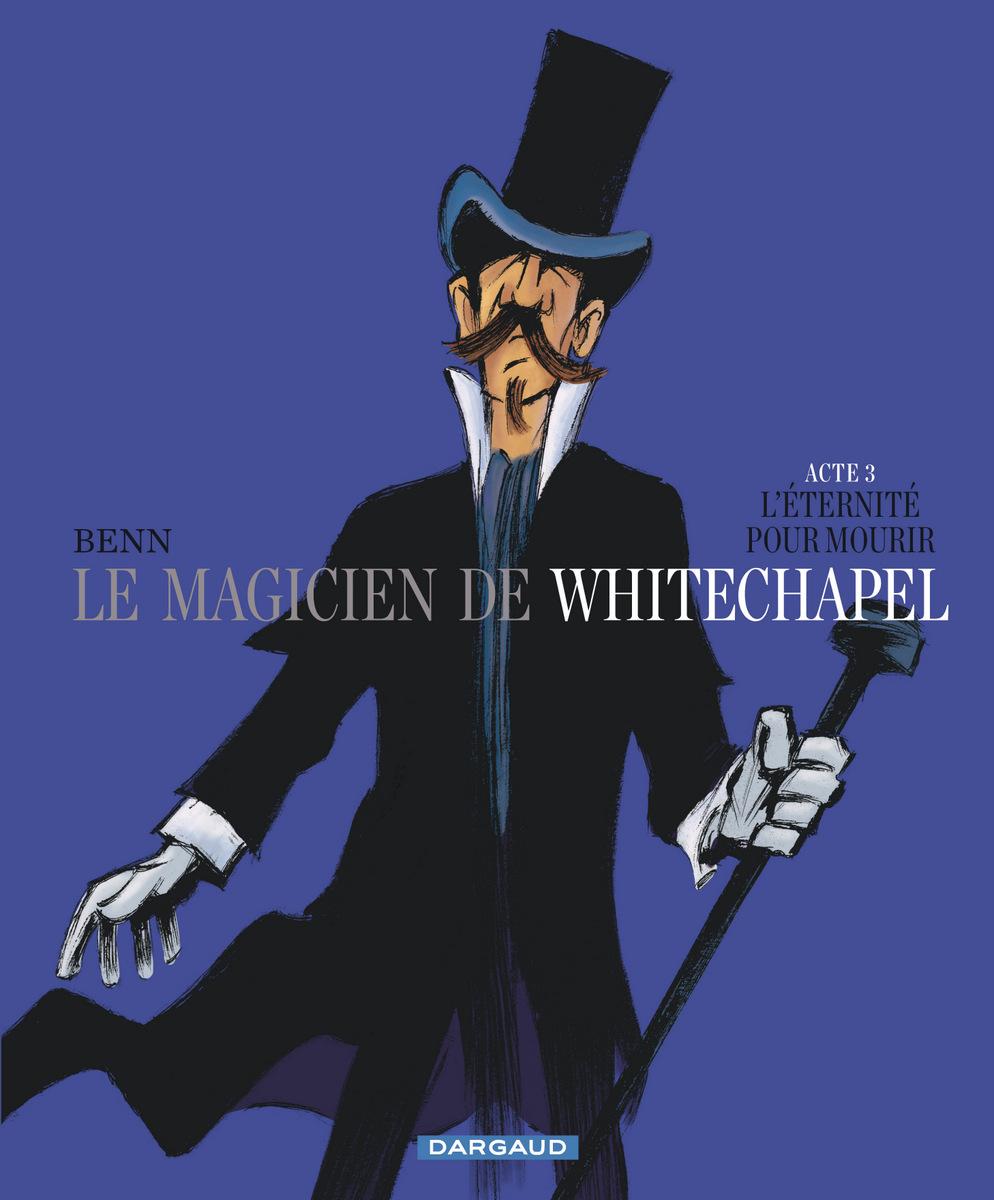 Benn - Le Magicien de Whitechapel - Tome 3 - Couverture