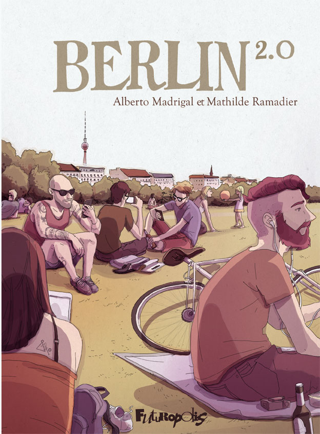 Berlin 2.0 - Madrigal - Ramadier - Couverture