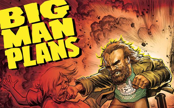big man plans - Eric Powell - Tim Wiesch - assaut