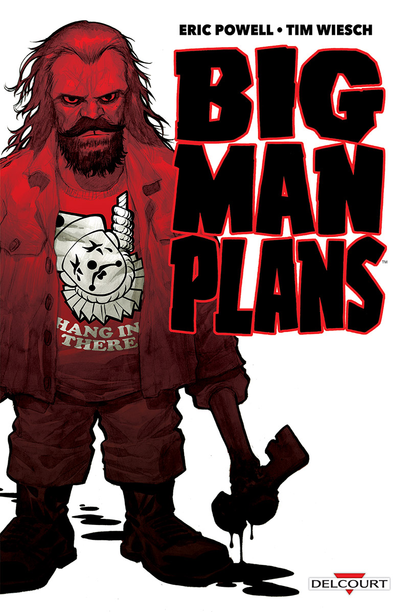 big man plans - Eric Powell - Tim Wiesch - Couverture