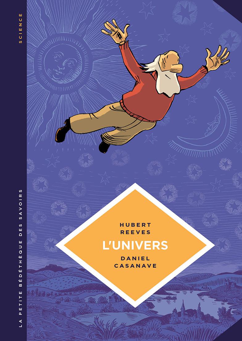 Petite Bedetheque des savoirs - Reeves - Casanave - L'univers - Couverture