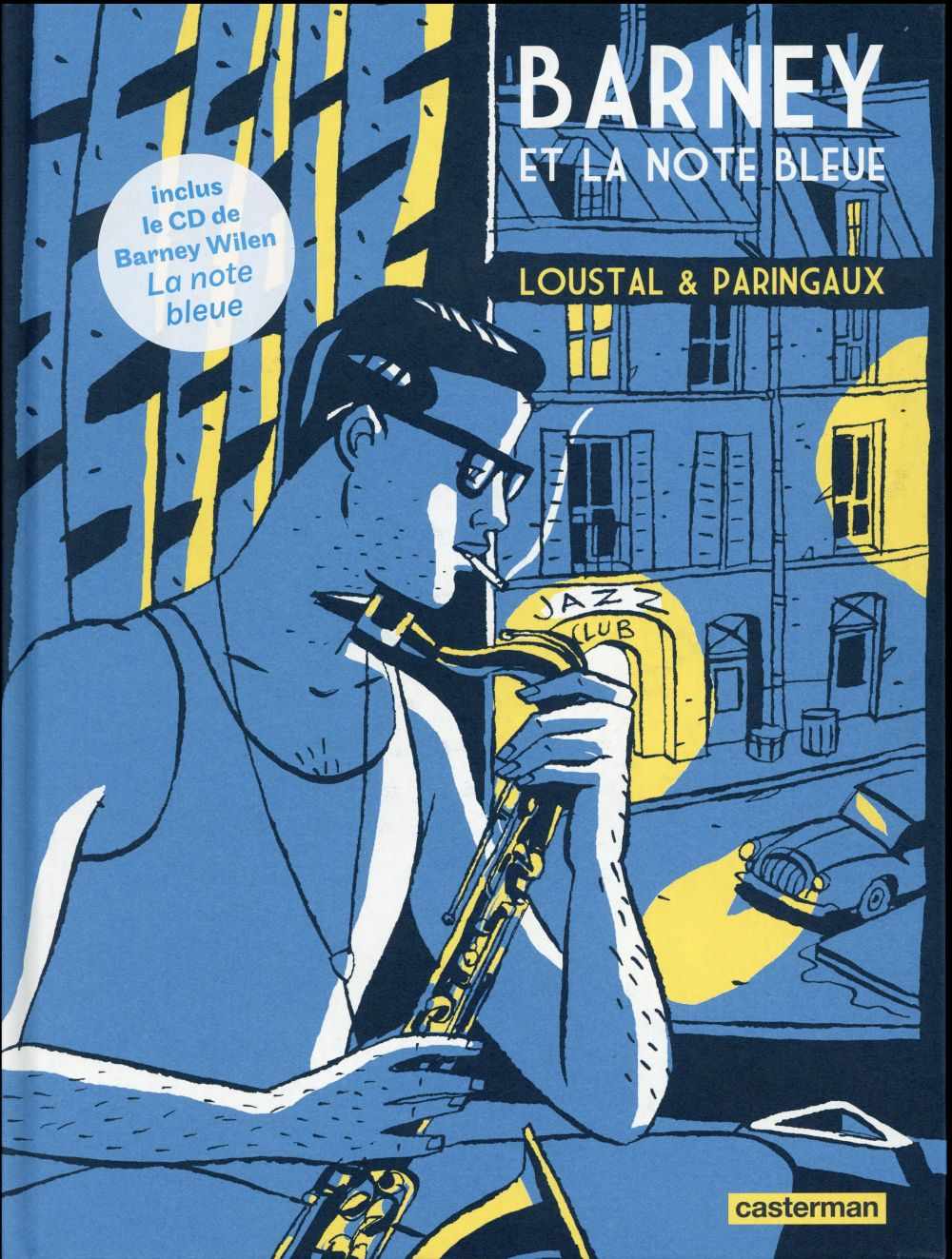 Barney et la note bleue - Paringaux - Loustal - 30eme anniversaire - couverture