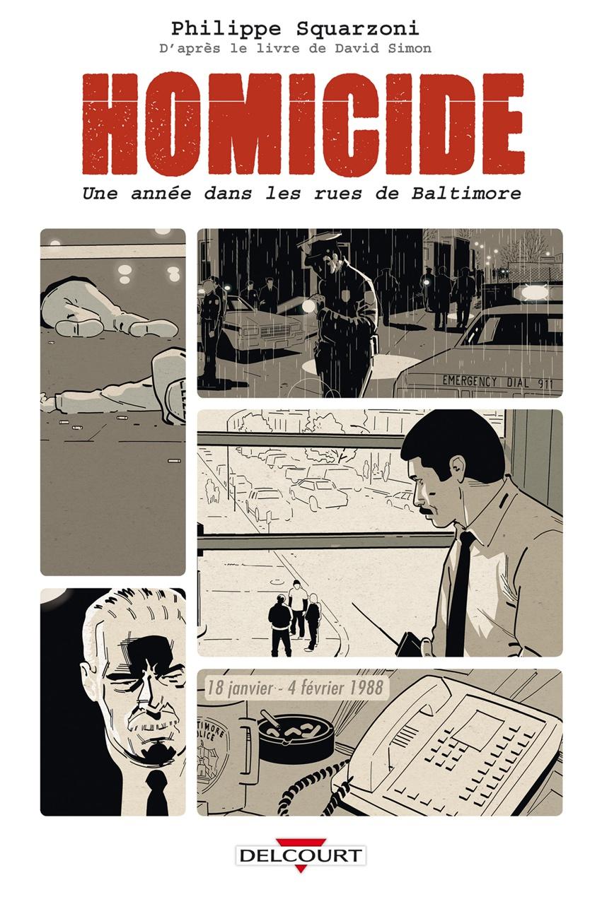 Homicide - Tome 1 - Simon - Squarzoni - Couverture