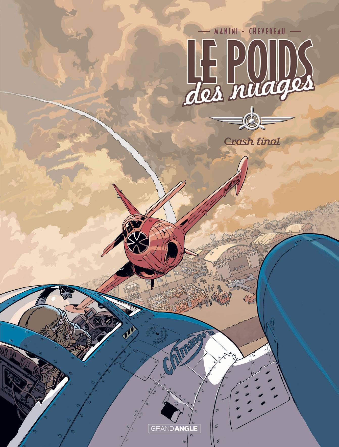 Le poids des nuages - Tome 2 - Crash final - Manini - Chevereau - Couverture