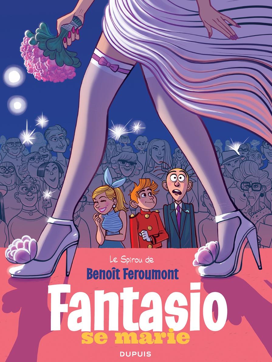 Spirou - Fantasio se marie - Benoit Feroumont - couverture