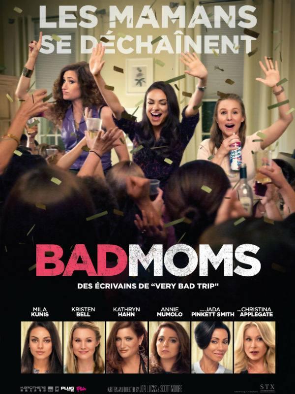 Bad Moms - Critique - Lucas & Moore - Mila Kunis - Kristen Bell - Christina Appelgate - Jad Pinkett-Smith