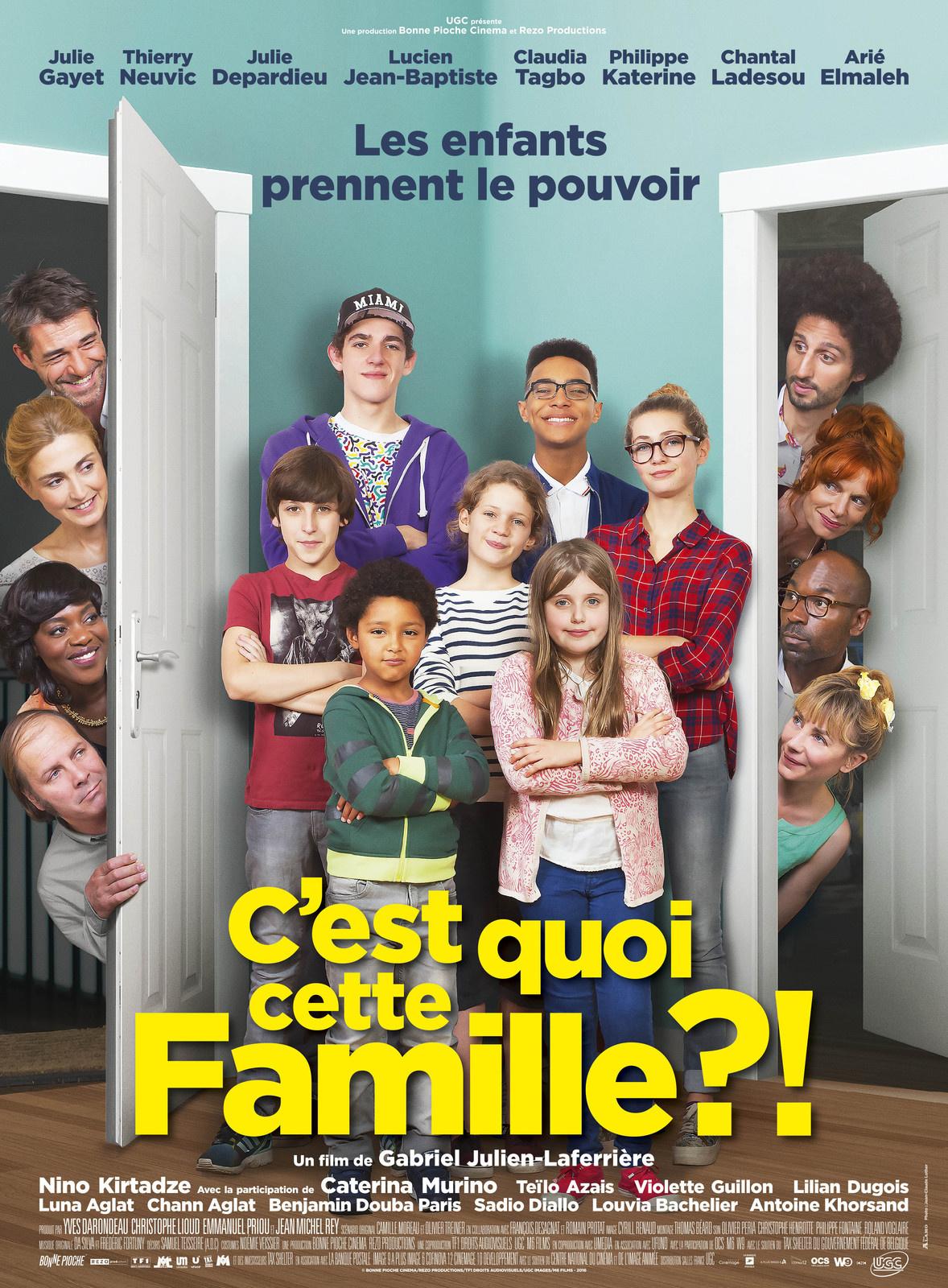 C'est quoi cette famille - Gabriel Julien-Laferriere - Gayet - Neuvic - Depardieu - Tagbo - Philippe Katerine - Chantal Ladesou - Arié Elmaleh