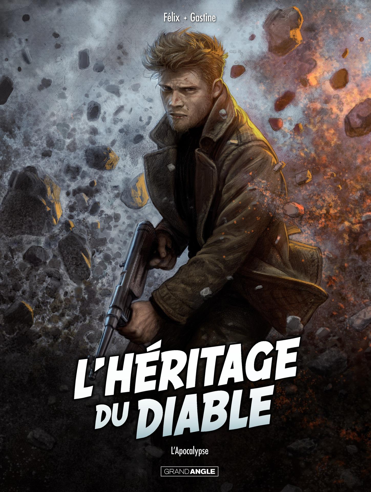 L'heritage du diable - t.4 - Apocalypse - Jerome Felix - Paul Gastine - Couverture