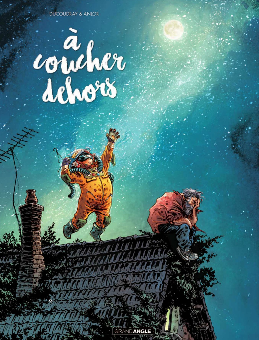 a-coucher-dehors-tome-1-ducoudray-anlor-couverture