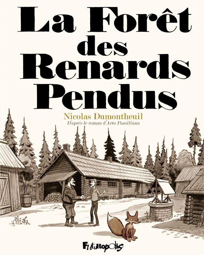 la-foret-des-renards-pendus-nicolas-dumontheuil-couverture