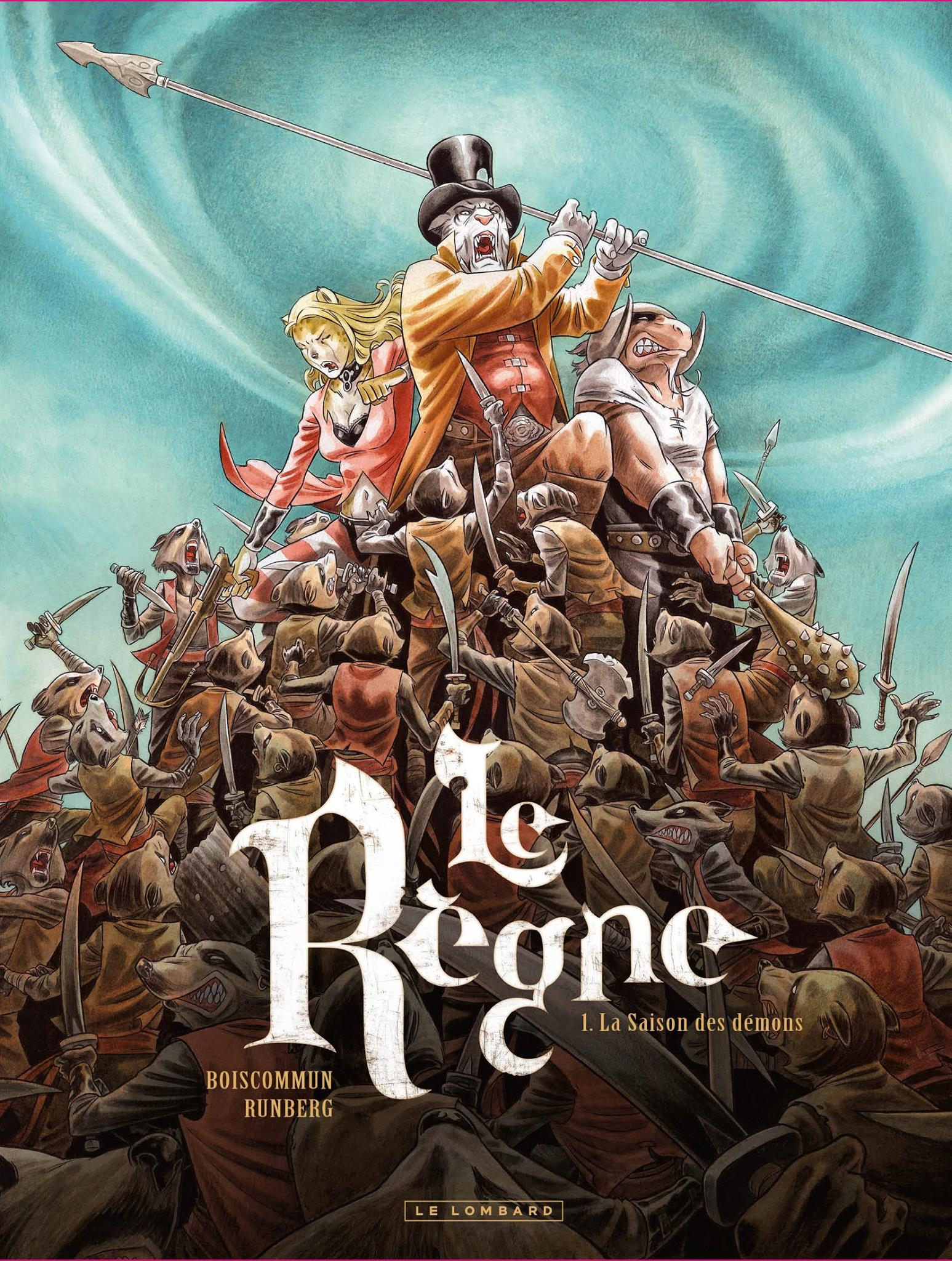 le-regne-t-1-la-saison-des-demons-runberg-boiscommun-couverture
