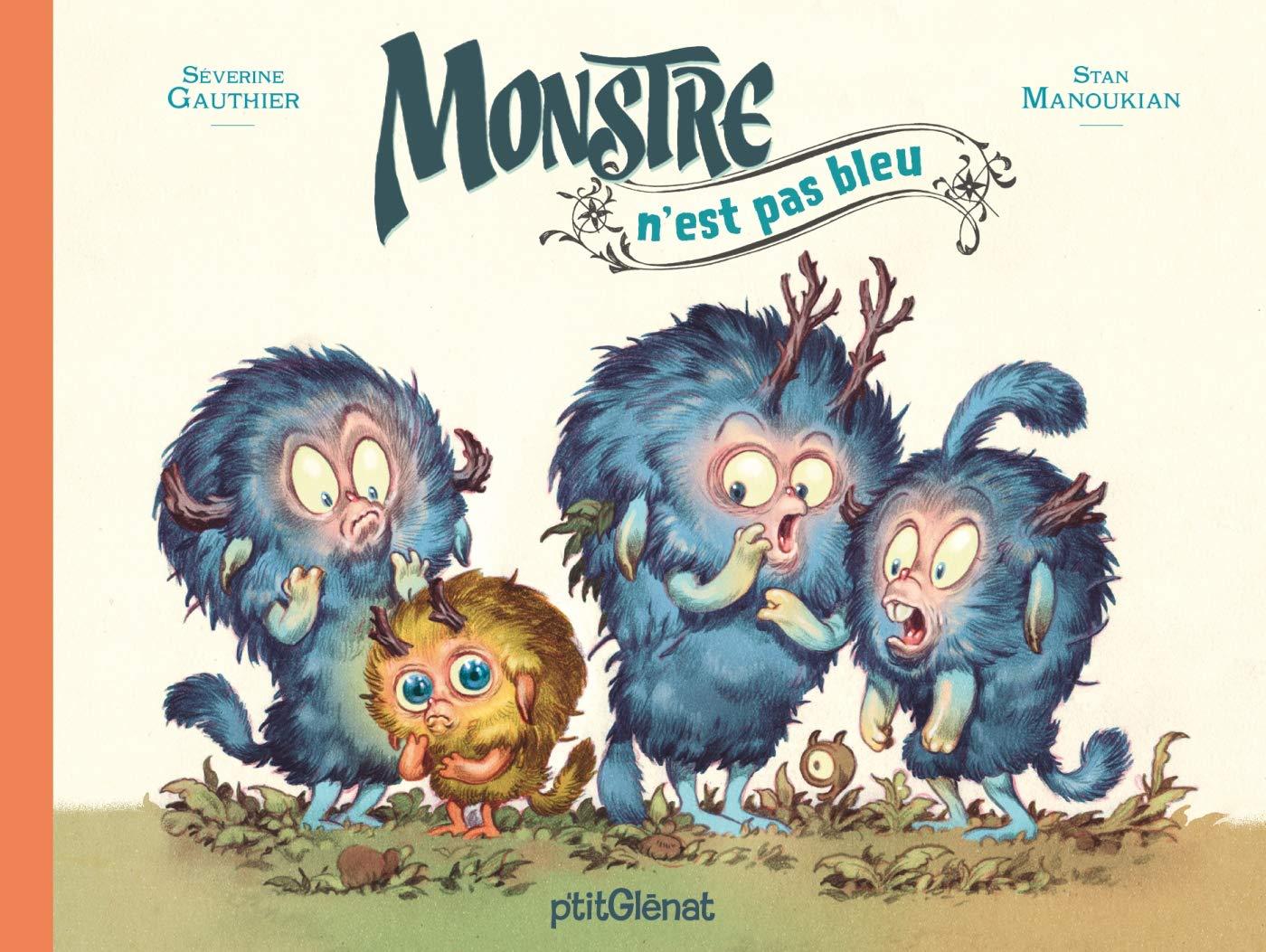 Monstre Tome 2 Monstre N Est Pas Bleu Severine