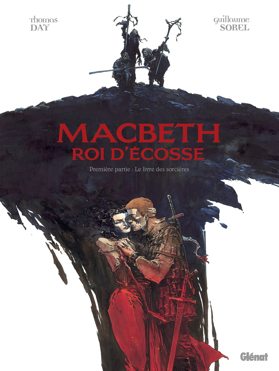 Macbeth Haute Trahison En Haute Definition Thomas Day Et Guillaume Sorel Sont Rois D Ecosse Branches Culture